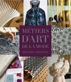 Couverture du livre « Métiers d'art de la mode » de Helene Farnault aux éditions Chene
