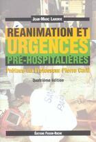 Couverture du livre « Reanimation et urgences pre-hospitalieres (4e édition) » de Jean-Marc Laborie aux éditions Les Etudes Hospitalieres