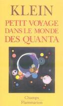 Couverture du livre « Petit Voyage Dans Le Monde Des Quanta » de Etienne Klein aux éditions Flammarion