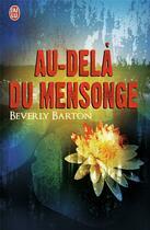 Couverture du livre « Au-delà du mensonge » de Beverly Barton aux éditions J'ai Lu