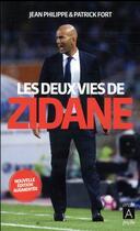 Couverture du livre « Les deux vies de Zidane » de Jean Philippe et Patrick Fort aux éditions Archipel