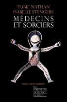 Couverture du livre « Médecins et sorciers » de Isabelle Stengers aux éditions La Decouverte