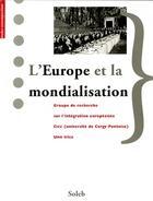 Couverture du livre « L'Europe et la mondialisation » de Collectif aux éditions Soleb