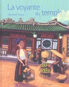 Couverture du livre « La Voyante Du Temple » de Marcelino Truong aux éditions Gautier Languereau
