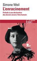Couverture du livre « L'enracinement » de Simone Weil aux éditions Gallimard