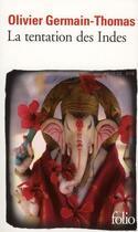 Couverture du livre « La tentation des Indes » de Olivier Germain-Thomas aux éditions Gallimard