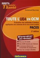 Couverture du livre « Évaluation des méthodes d'analyse appliquées aux sciences de la vie et de la santé ; 1ère année santé ; toute l'UE4 en QCM (2e édition) » de Emmanuel Bourreau aux éditions Ediscience