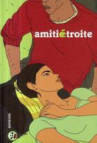Couverture du livre « Amitié étroite » de Bastien Vives aux éditions Casterman