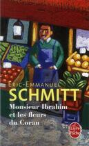 Couverture du livre « Monsieur Ibrahim et les fleurs du Coran » de Éric-Emmanuel Schmitt aux éditions Lgf