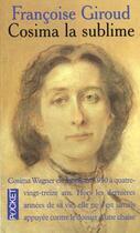 Couverture du livre « Cosima La Sublime » de Francoise Giroud aux éditions Pocket