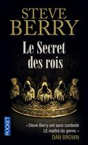 Couverture du livre « Le secret des rois » de Steve Berry aux éditions Pocket