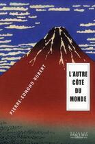 Couverture du livre « De l'autre côté du monde » de Pierre-Edmond Robert aux éditions Bernard Pascuito