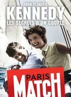Couverture du livre « John et Jackie Kennedy, les secrets d'un couple » de Paris Match aux éditions Filipacchi