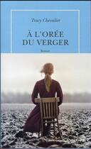 Couverture du livre « À l'orée du verger » de Tracy Chevalier aux éditions Table Ronde