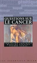 Couverture du livre « Questions sur le cancer » de Pierre Canal aux éditions Milan