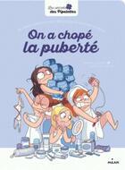 Couverture du livre « On a chopé la puberté » de Severine Clochard aux éditions Milan