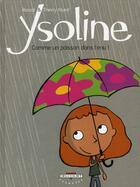 Couverture du livre « Ysoline t.1 ; comme un poisson dans l'eau » de Rascal et Thierry Murat aux éditions Delcourt