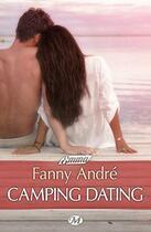 Couverture du livre « Camping dating » de Fanny Andre aux éditions Milady Emma
