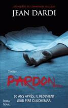 Couverture du livre « Pardon... » de Jean Dardi aux éditions Terra Nova