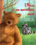 Couverture du livre « L'ourse et son merveilleux secret » de Caroline Castle et Tina Macnaughton aux éditions Les Deux Souris