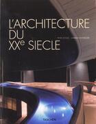 Couverture du livre « Larchitecture du xxe siecle - mi » de Collectif aux éditions Taschen