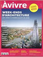 Couverture du livre « Architectures a vivre hs n 38 week ends d architecture mars/avril/mai 2018 » de Collectif aux éditions Architectures A Vivre