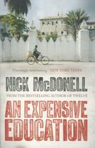Couverture du livre « An Expensive Education » de Nick Mcdonell aux éditions Atlantic Books
