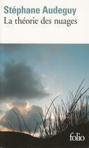 Couverture du livre « La théorie des nuages » de Stephane Audeguy aux éditions Gallimard