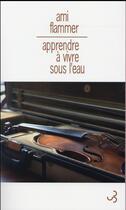 Couverture du livre « Apprendre à vivre sous l'eau » de Ami Flammer aux éditions Christian Bourgois