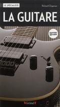 Couverture du livre « La guitare » de Richard Chapman aux éditions Grund