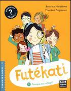 Couverture du livre « Futékati T.1 ; panique au potager » de Beatrice Nicodeme et Maureen Poignonec aux éditions Gulf Stream