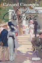 Couverture du livre « Mademoiselle Clarisse » de Gerard Georges aux éditions Vdb