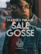 Couverture du livre « Sale gosse » de Mathieu Palain aux éditions L'iconoclaste