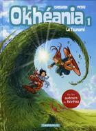 Couverture du livre « Okheania t.1 ; le tsunami » de Eric Corbeyran aux éditions Dargaud