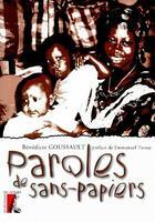 Couverture du livre « Paroles de sans-papiers » de Benedicte Goussault aux éditions Atelier