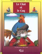 Couverture du livre « Le Chat Et Le Coq » de Yvan Malkovych aux éditions Epigones