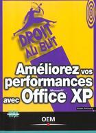 Couverture du livre « Ameliorez Vos Performances Avec Office Xp » de Defrancq aux éditions Eyrolles