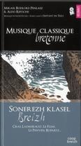 Couverture du livre « Musique classique Bretonne » de Mikael Bodlore-Penlaez et Aldo Ripoche aux éditions Coop Breizh