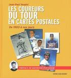 Couverture du livre « Les coureurs du tour de France en cartes postales » de Jean-Paul Vespini aux éditions Jacob-duvernet