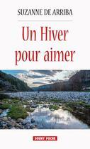 Couverture du livre « Un hiver pour aimer » de Suzanne De Arriba aux éditions Lucien Souny