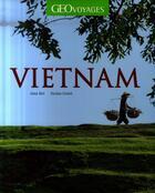 Couverture du livre « Vietnam » de Nicolas Cornet et Anna Moi aux éditions Geo