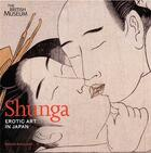 Couverture du livre « Shunga Erotic Art In Japan /Anglais » de Buckland Rosina aux éditions British Museum