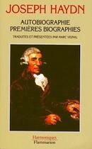 Couverture du livre « Autobiographie ; premières biographies » de Joseph Haydn aux éditions Flammarion
