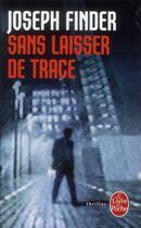 Couverture du livre « Sans laisser de trace » de Joseph Finder aux éditions Lgf