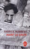 Couverture du livre « Avant la chute » de Fabrice Humbert aux éditions Lgf