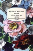 Couverture du livre « Prélude ; sur la baie » de Katherine Mansfield aux éditions Motifs