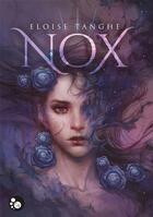 Couverture du livre « Nox » de Eloise Tanghe aux éditions Chat Noir
