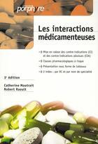 Couverture du livre « Les intéractions médicamenteuses (3e édition) » de Mautrait/Raoult aux éditions Editions Porphyre