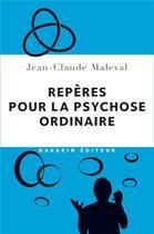 Couverture du livre « Repères pour la psychose ordinaire » de Jean-Claude Maleval aux éditions Navarin