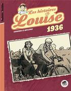 Couverture du livre « Une histoire de Louise ; juin 1936 » de Catherine Le Quellenec aux éditions Oskar